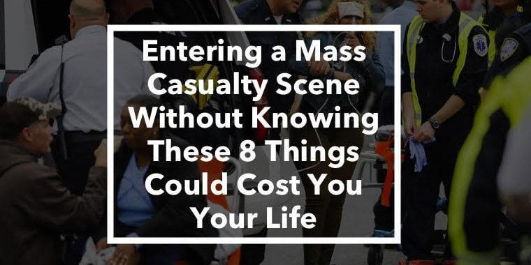 Entering a mass casualty scene